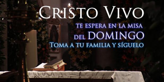 Cristo te espera en la Misa
